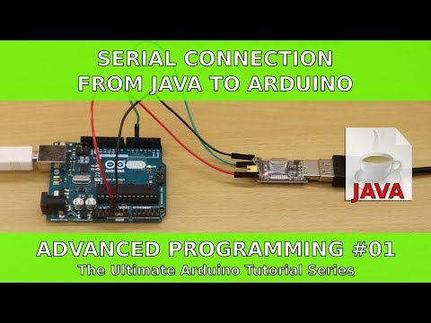 Serial Connection from Java to Arduino | UATS Advanced Programming #01