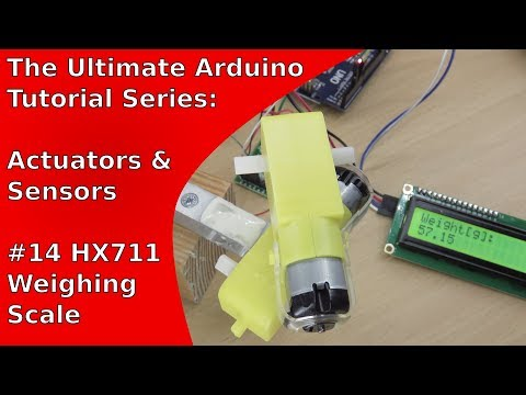 Tutorial: How to make a weighing scale with the HX711, a load cell and an Arduino | UATS A&S #14