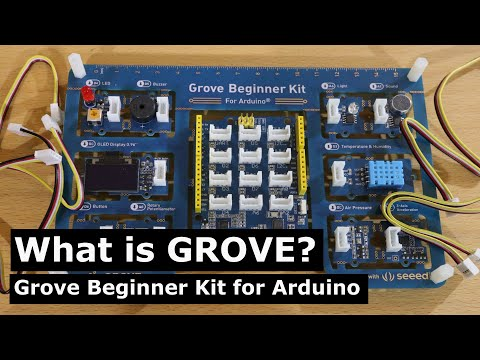 What is Grove? Grove Beginner Kit for Arduino