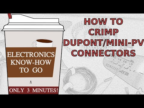 [Tutorial] How To Crimp DuPont/Mini-PV Connectors | Electronics Know-how To Go #2