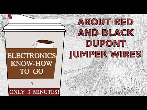 About Red and Black DuPont Jumper Wires | Electronics Know-how To Go #3